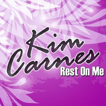Kim Carnes - Rest On Me