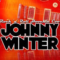 Johnny Winter - Rock 'n' Roll Hoochie Coo