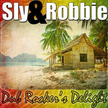 Sly & Robbie - Dub Rocker's Delight
