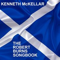 Kenneth McKellar - The Robert Burns Songbook