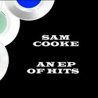 Sam Cooke - An EP Of Hits