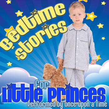 Once Upon A Time - Bedtime Stories For Little Princes