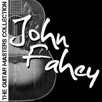 John Fahey - The Guitar Masters Collection: John Fahey
