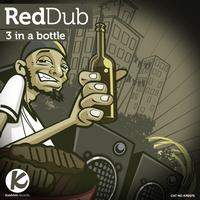 RedDub - 3 In A Bottle