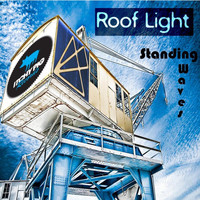 Roof Light - Standing waves