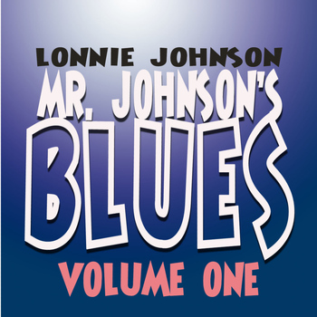 Lonnie Johnson - Mr. Johnson's Blues Vol. 1