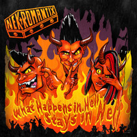 Nekromantix - What Happens In Hell, Stays In Hell