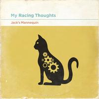Jack's Mannequin - My Racing Thoughts