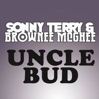 Sonny Terry - Uncle Bud
