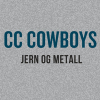 CC Cowboys - Jern og metall