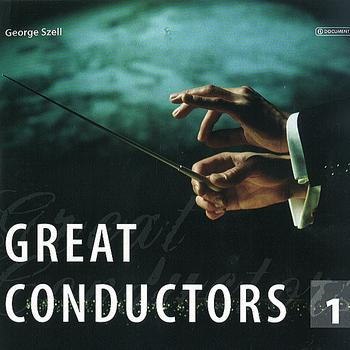 George Szell - Great Conductors Vol. 1