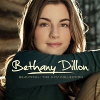 Bethany Dillon - Beautiful: The Hits Collection