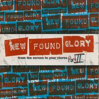 New Found Glory - From The Screen To Your Stereo: Part II