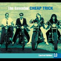 Cheap Trick - The Essential Cheap Trick 3.0