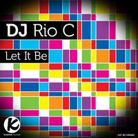 Dj Rio C - Let It Be