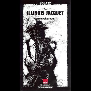 Illinois Jacquet - BD Jazz: Illinois Jacquet