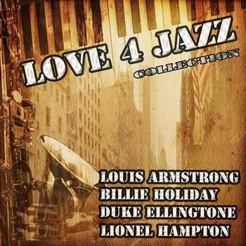 Louis Armstrong, Billie Holiday, Duke Ellingtone, Lionel Hampton - Love 4 Jazz, Vol. 1