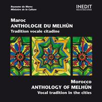 Various Artists - Maroc: Anthologie du Melhûn / Morocco: Anthology of Melhûn