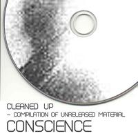 Conscience - Cleaned Up (Compilation Of Unreleased Material)