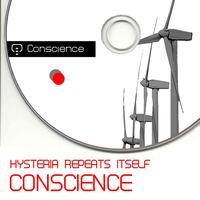 Conscience - Hysteria Repeats Itself