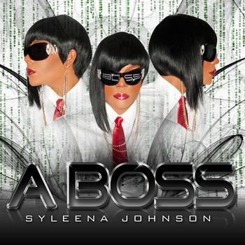 Syleena Johnson - A Boss