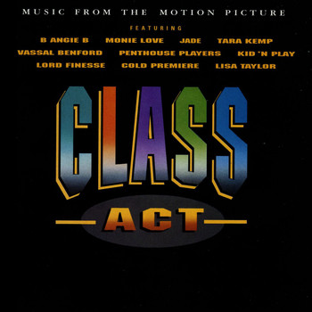 Various Artists - Class Act (Music From The Motion Picture)