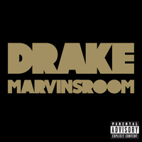 Drake - Marvins Room (Explicit)