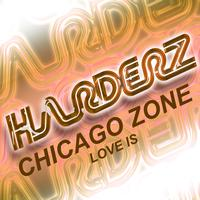 Chicago Zone - Love Is
