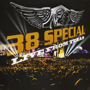 38 Special - Live From Texas