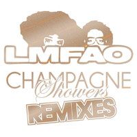 LMFAO / Natalia Kills - Champagne Showers Remixes