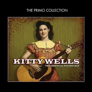 Kitty Wells - The Essential Recordings
