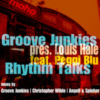 Evan Landes (Groove Junkies) - Rhythm Talks (Groove Junkies presents Louis Hale) [feat. Peggi Blu] {MoreHouse Records} - Single