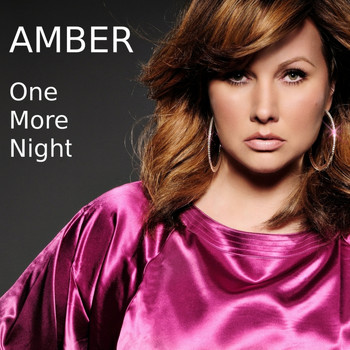 Amber - One More Night (Re-Recorded)