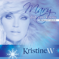 Kristine W - Mary Did You Know