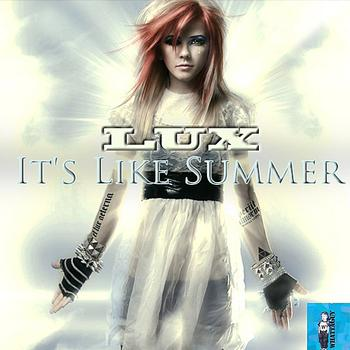 Lux - It's Like Summer (Theme Song from Minute to Win it)
