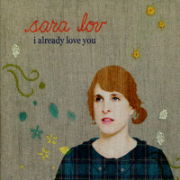 Sara Lov - I Already Love You