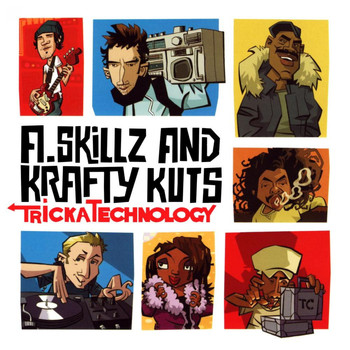 A. Skillz & Krafty Kuts - Tricka Technology