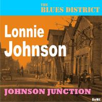 Lonnie Johnson - Johnson Junction (The Blues District)