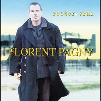 Florent Pagny - Rester Vrai