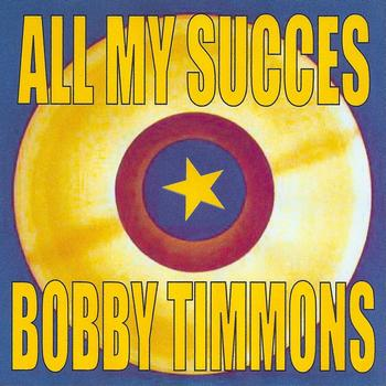 Bobby Timmons - All My Succes - Bobby Timmons