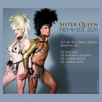 Sister Queen - Sister Queen Remixes 2011