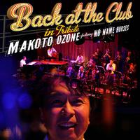 Makoto Ozone Featuring No Name Horses - Back At The Club