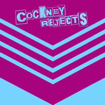 Cockney Rejects - I'm Forever Blowing Bubbles