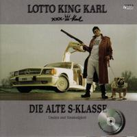 Lotto King Karl - Die alte S-Klasse