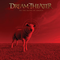 Dream Theater - On The Backs Of Angels