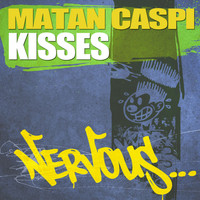 Matan Caspi - Kisses