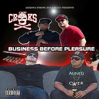 The Crooks - Business Before Pleasure
