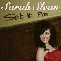 Sarah Slean - Set It Free