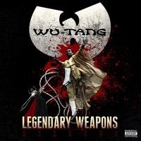 Wu-Tang - Legendary Weapons (Explicit)