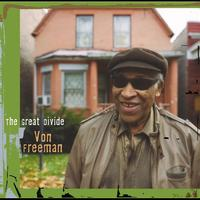 Von Freeman - The Great Divide